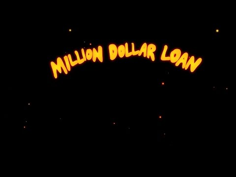Million Dollar Loan (Animated Video)