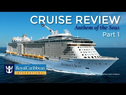 Royal Caribbean Cruise Review – Anthem of the Seas, Part 1