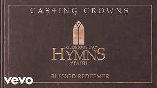 Blessed Redeemer - Casting Crowns (Video)