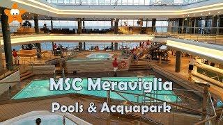 MSC Meraviglia Pool Deck and Acquapark Tour HD 2017 @CruisesandTravelsBlog