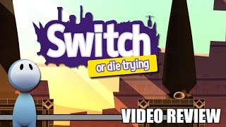 Review: Switch - Or Die Trying (Steam) - Defunct Games