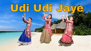Udi Udi Jaye Dance Cover