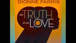 """Dionne Farris- """"Laughin' & Cryin'"""" from For Truth If Not Love"""