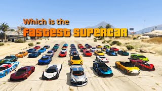 GTA V Which is the fastest supercar 2020    Top Speed Test