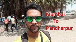 Mumbai to Pandharpur Train Journey