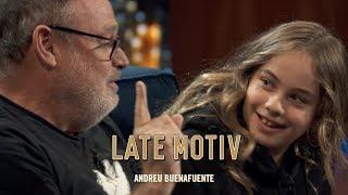 LATE MOTIV   Mafalda Carbonell. La última Vez Que Viene Con Su Padre | #LateMotiv584