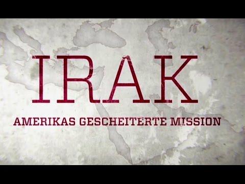 Irak: Amerikas gescheiterte Mission (ZDF, 2015)