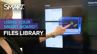 SMART Board with iQ technology: Files Library
