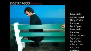 Boz Scaggs - Lowdown (lyrics)