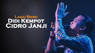 Download Cidro Janji Didi Kempot Ambyar Lagu Mp3 Dan Mp4 Video