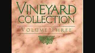 Arms of Love Vineyard Original Version