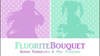 FluoriteBouquet-SunaoYoshikawa&MoeYamazaki-COLORCODEDLYRICS