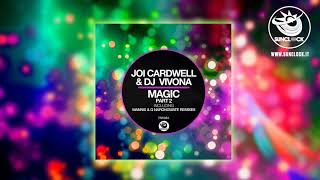 Joi Cardwell & Dj Vivona - Magic (Q Narongwate Mix) - SNK084