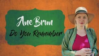 ANE BRUN - DO YOU REMEMBER Ft. FIRST AID KIT (Lyrics + Subtitulos)