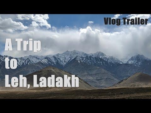 A Trip to Leh Ladakh #Vlog Trailer 2018