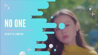 LEE HI FT. B.I - NO ONE (SUB ITA)