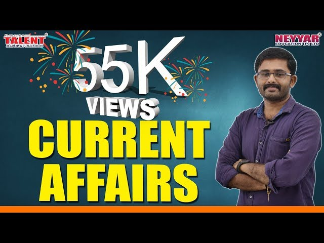 Current Affairs for University Assistant Exam 2019 Part 1