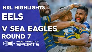 NRL Highlights: Parramatta Eels V Manly Sea Eagles - Round 7