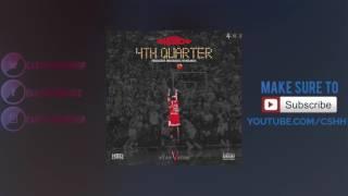 Ace Hood - 4th Quarter (Prod. SmashDavid x The MeKanics) | CSHH