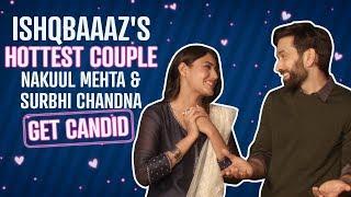 Ishqbaaaz pair Nakuul Mehta & Surbhi Chandna prove why they are the hottest jodi | Pinkvilla