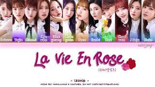 IZ*ONE (아이즈원) – LA VIE EN ROSE (라비앙로즈) (Coded Lyrics Eng/Rom/Han/가사)