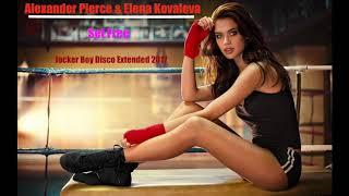 "Alexander Pierce & Elena Kovaleva ""Set Free"" Jocker Boy Disco Extended 2017"