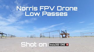 Using the Insta360 One R to Capture Norris FPV Drone Low Passes (360 video)