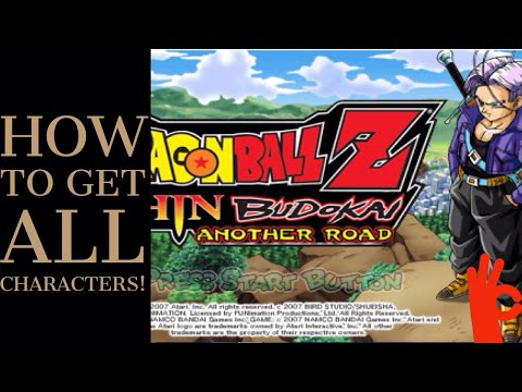 HOW TO UNLOCK ALL THE CHARACTERS IN DBZ SHIN BUDOKAI ANOTHER