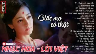 NHẠC HOA LỜI VIỆT   Top 20 Bài Nhạc Hoa Lời Việt Được Yêu Thích Nhất 2019