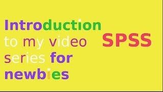 Introduction to SPSS for data analysis: overview of SPSS