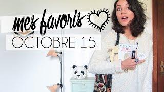 Octobre 15 / Mes favoris (beauté, lecture, mode...) | Coline