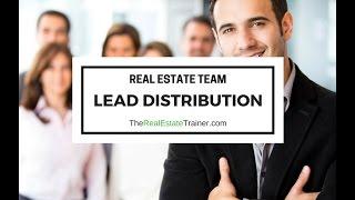 Lead Distribution on Real Estate Teams