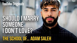 Should I Marry Someone I Don't Love? | The School of Adam Saleh