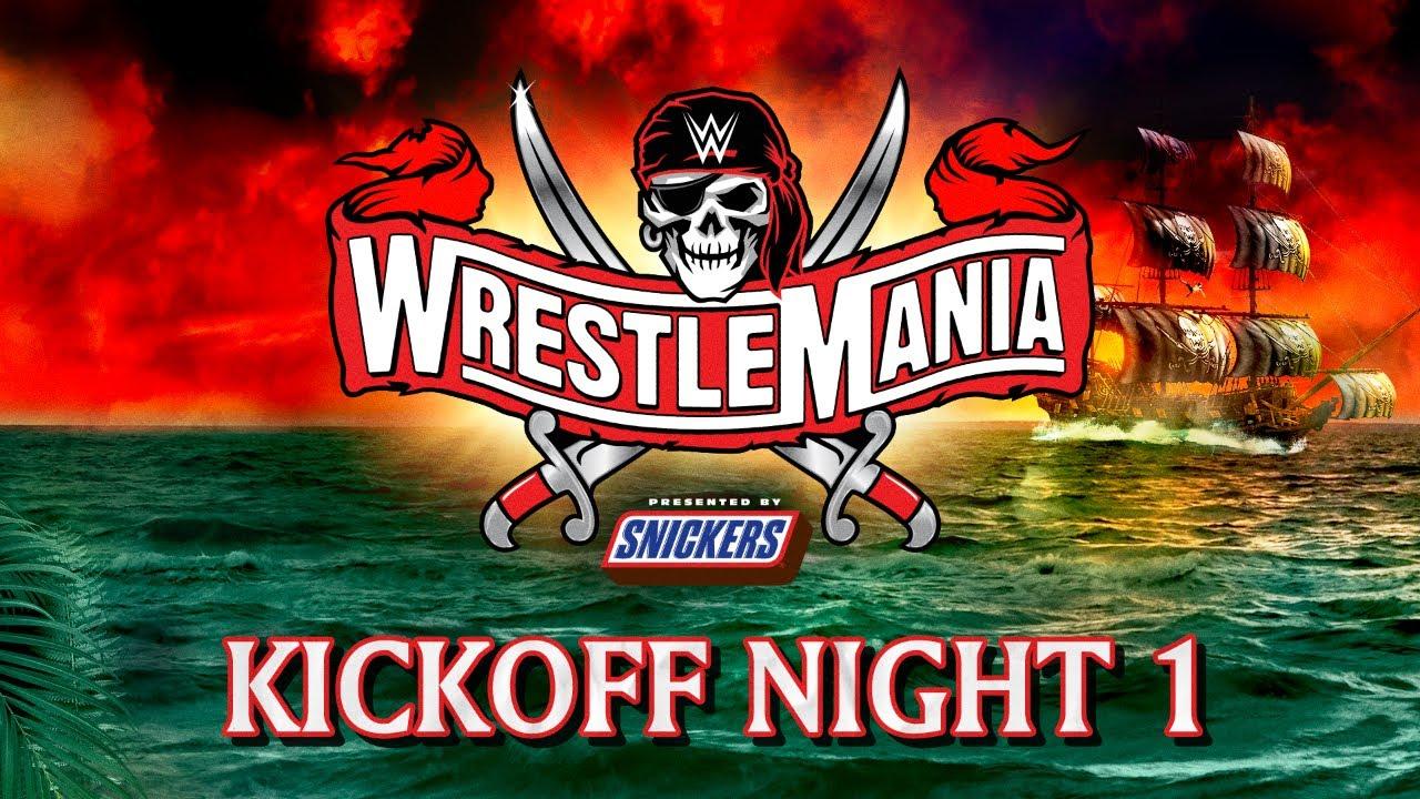 WrestleMania 37 Night One Kickoff