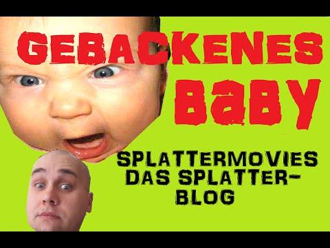 Food (Torture) Porn: Gebackenes Baby - Splattermovies - Das ...