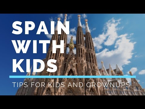Spain with Kids | Barcelona | Valencia | Seville | Top Attractions Travel Guide