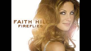 Faith Hill - The Lucky One (Audio)
