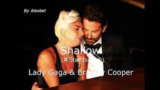 Lady Gaga & Bradley Cooper 💗 Shallow (A Star Is Born) ~ Lyrics + Traduzione in Italiano