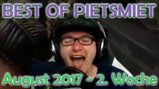BEST OF PIETSMIET [FullHD|60fps] -August 2017 - 2. Woche