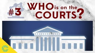 The US Federal Court System: Who is on the Federal Courts?