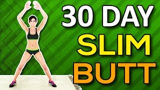 30 Day Slim Butt Workout Challenge - Lose Butt Fat And Reduce Butt Size