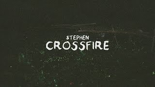Stephen - Crossfire (Lyric Video)