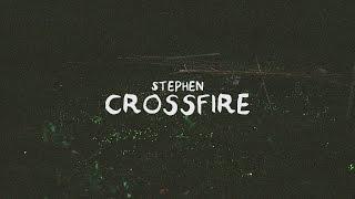 Gambar cover Stephen - Crossfire (Lyric Video)