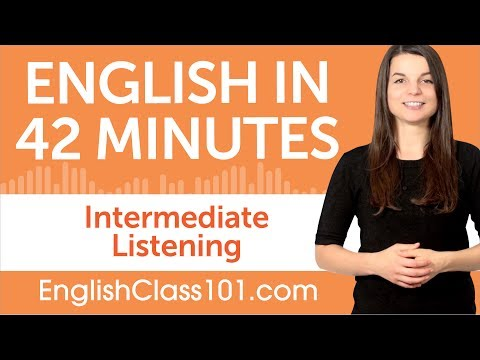 42 Minutes of Intermediate English Listening Comprehension ...