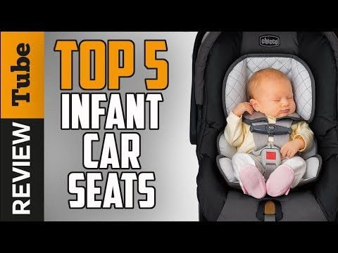 ✅Seat: The Best Infant Car Seat 2018 (Buying Guide)
