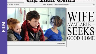 Wife Available. Russian Movie. StarMedia. Melodrama. English Subtitles