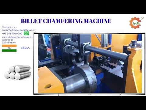 Billet Chamfering Machine