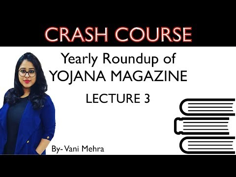 Crash course on Yojana Magazine- Lecture 3