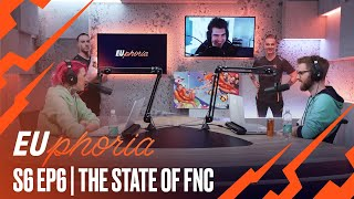 The State of Fnatic | EUphoria Season 6 Episode 6