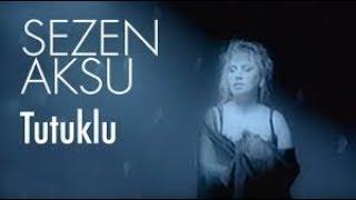 Sezen Aksu - Ben Sen De Tutuklu Kaldım